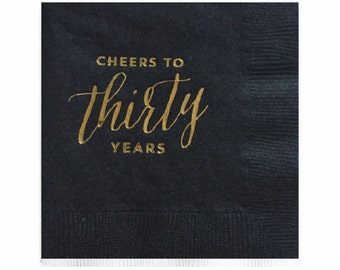 30th Birthday Napkins - Gold Foil Napkins - Cheers to Thirty Years - Set of 20