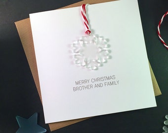 Merry Christmas Brother and Family // Christmas Card with Frosted Perspex Snowflake Tree Decoration