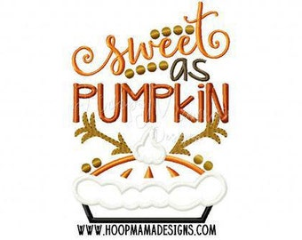 Sweet as Pumpkin!! Embroidered Shirt, Bodysuit, Burp Cloth, Dish Towel and more!