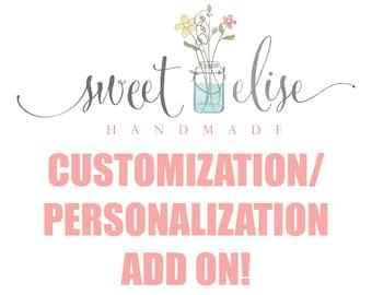 Personalization/Customization Add On
