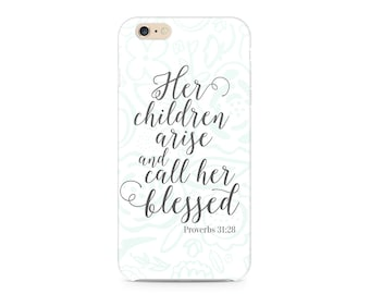 Mom Phone Case, Mother's Day Phone Case, Proverbs 31 Mom Phone Case, Floral Pattern Phone Case, iPhone 7, Samsung Galaxy S8