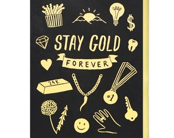 Stay Gold Forever Screen Printed Card