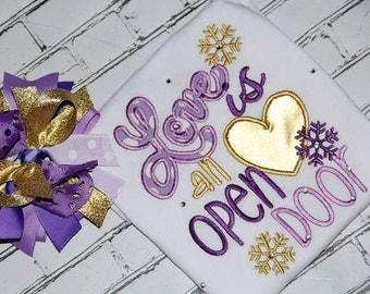 Love is an open door shirt/frozen shirt/anna saying