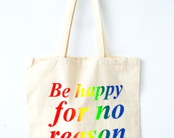 Cotton tote bag with a happy quote