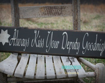 Deputy Sheriff Gifts, Always Kiss Your Deputy Goodnight, Deputy Sheriff Wife, seven point star