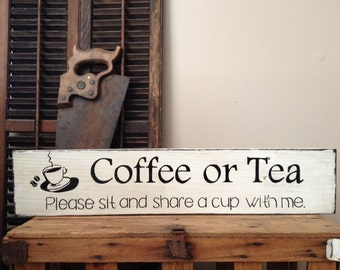 Coffee Or Tea Sign, Coffee And Tea Sign, Coffee Or Tea Please Sit And Share A Cup With Me, Coffee Sign, Coffee Bar, Coffee Lovers, Kitchen