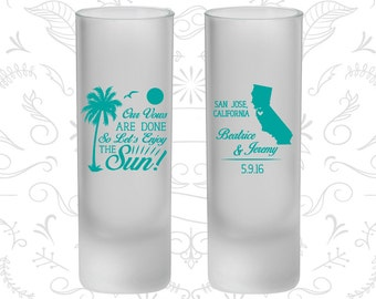 Our Vows are Done, So Lets Enjoy the Sun, Frosted Shooter Glasses, Beach, Palm Tree (447)