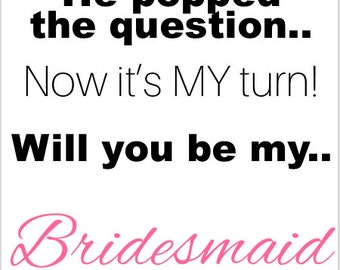 Digital Pop the Question Bridesmaid, Groomsmen, Junior Bridesmaid, Junior Groomsmen