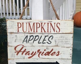 Apples Pumpkins Hayrides Rustic Sign/Fall Decor/Rustic Home Decor/Fall Signs/Pumpkin Decor/Rustic Fall Signs/Pumpkin Signs/Fall Sign/Gifts
