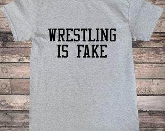 Wrestling is Fake Pro Wrestling T-Shirt