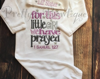 Newborn baby girl coming home outfit -- For this little girl I or we have Prayed newborn gown and hat hospital outfit
