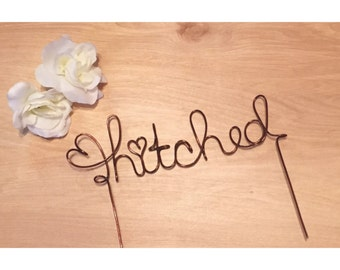 Hitched Cake Topper | Wedding Cake Topper