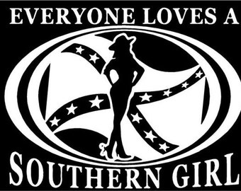 Everyone loves a Southern Girl decal