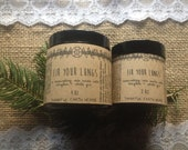 Fir Your Lungs. respiratory chest rub. Available in 1/2 oz, 2 oz, and 4 oz.
