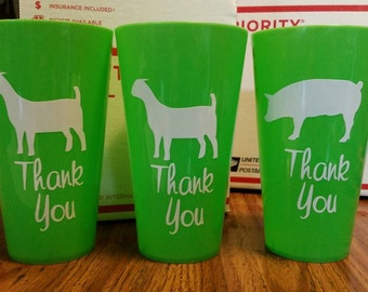 Your choice of sheep, pig, steer, or goat with Thank you.  22.8 oz plastic glass. Makes great gifts