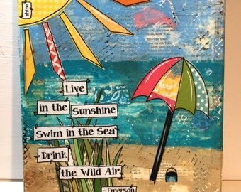 Beach Canvas Art, Mixed Media Collage Art,  Live in the Sunshine, Swim in the Sea, Drink in the Wild Air, Emerson