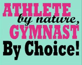 Gymnastics T Shirt/ Gymnastics Shirt/ Gymnast Shirt/ Gymnast gift/ Athlete By Nature Gymnast By Choice Gymnastics Short Sleeve T-Shirt