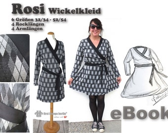 Rosi *** ebook wrap dress, dress in 6 double sizes 4 rock and arm lengths with sewing pattern ladies women teenager girls mrs.