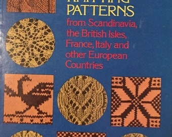 Traditional Knitting Patterns from Scandinavia, the British Isles, France, Italy by James Norbury