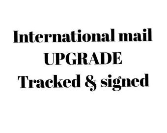 International mail UPGRADE tracked & signed