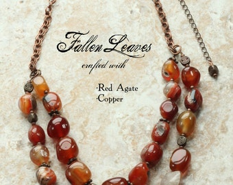 Chunky Red Agate Multi Strand Necklace: Fallen Leaves