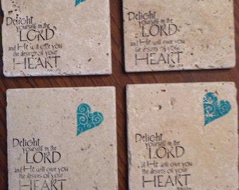 """4 Stamped Tumbled Stone Coasters - Psalm 37:4 """"Delight Yourself in the Lord"""" with Heart"""