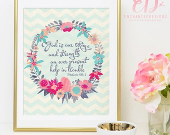 Psalm 46:1 - Bible Verse Wall Art Printable Decor -  INSTANT DOWNLOAD