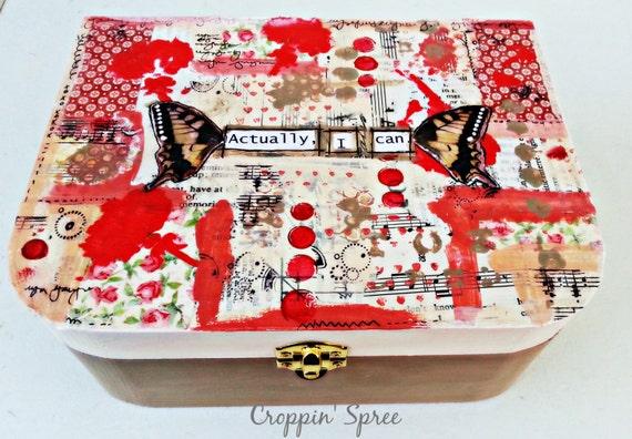 Original Handmade Mixed Media Jewelry Box: Actually I Can
