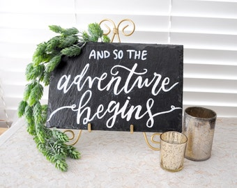 And So The Adventure Begins Sign Wedding Sign Slate Wedding Welcome Sign Gold Easel Wedding Adventure Sign Garden Wedding Decor Wedding Sign