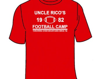 Uncle Rico's Football Camp T-Shirt. Funny Napoleon Dynamite Movie Parody T Shirt Movies Novelty Hilarious Awesome Cool Gift Tee Clothing