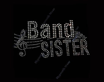"Rhinestone Transfer  "" Band Sister "" Iron On, Hot Fix, Bling Music"
