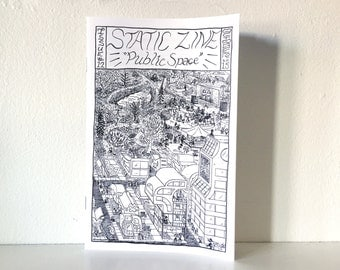 Static Zine #12: Public Space