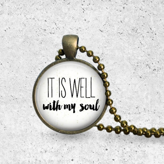 It Is Well With My Soul, It Is Well Necklace, Religious Jewelry, Pendant Necklace, Scripture Jewelry, Hymn, Christian Hymn, Bible Verse