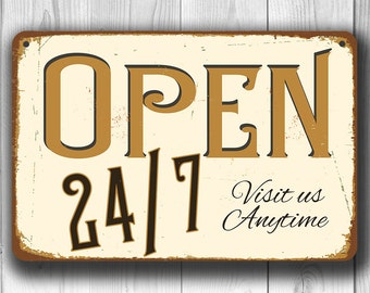 Open 24/7 Sign, Vintage style Open 24/7 Sign, Come In We're Open Sign, Visit us anytime, Custom Open 24/7 Sign, Store Open Sign