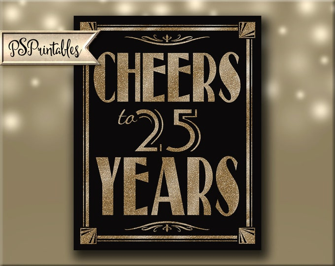 Printable 25th birthday sign - Cheers to 25 years - Art Deco - Great Gatsby - 1920's theme - digital file - DIY - black and glitter gold