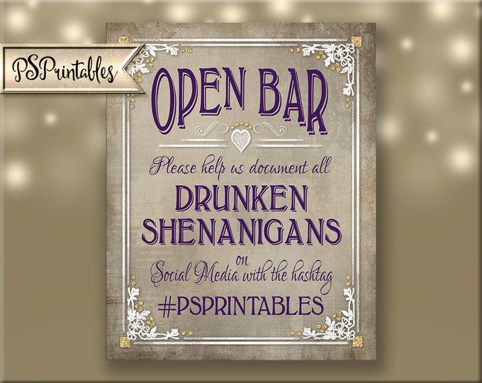 Personalized Open Bar Drunken Shenanigans Social Media Hashtag sign - wedding or special event - 5 sizes to choose - Old Lace Collection