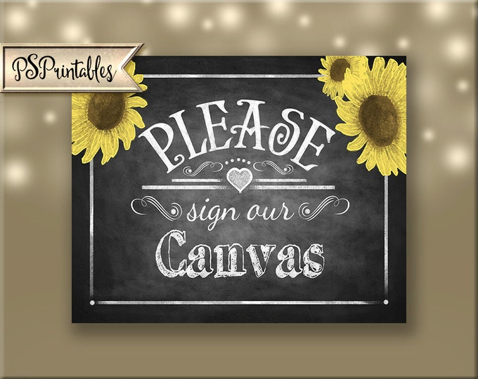 Please sign our Canvas Printable Sunflower Wedding Chalkboard sign - download digital file - DIY - Rustic Heart Collection - Wedding Signage