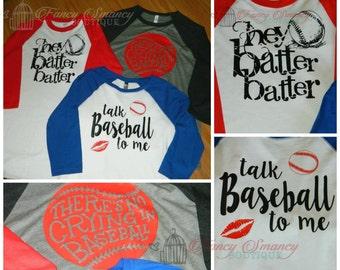 Adult Raglan School Sports Baseball Style Shirt Tee Hey Batter Batter, Talk Baseball To Me, There's No Crying in Baseball Variety of Shirts