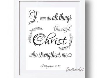 Philippians 4 13 Christian print I can do all things through Christ who strengthens me Printable Christian decor Bible verse art DOWNLOAD