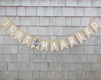 Just Married Banner, Just Married Nautical Burlap Bunting, Nautical Anchor Wedding Decor, Just Married Garland Nautical Anchor Burlap Banner