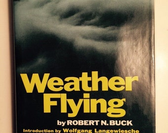 Weather Flying by Buck Guide to Flying in all Kinds of Weather