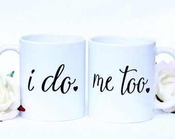 I do Me Too Mug Set | i do Mug | me too Mug | i do me too mug with heart | Wedding Mugs | Engagement Gifts | Wedding Gifts | Gift for Bride
