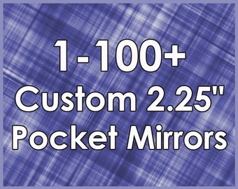 "Custom 2.25"" Pocket Mirrors"