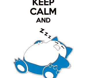 Keep Calm and Snorlax Pokemon SVG File!