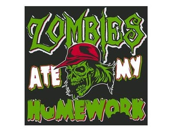 zombies ate my homework Tshirt tee shirt - funny nice great gift t-shirts