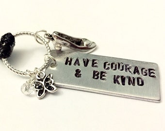"Cinderella Inspired Stamped Necklace - ""have courage & be kind"""