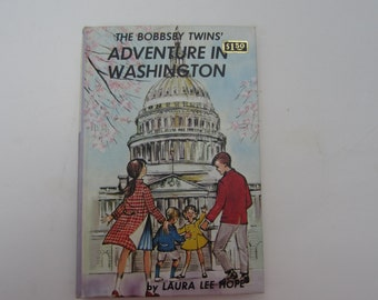 The Bobbsey Twins' Adventure in Washington, Bobbsey Twins Series, Laura Lee Hope, Vintage Bobbsey Twins' Number 12, Bobbsey Twins Book