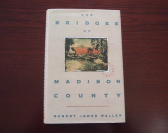 1992 Book The Bridges of Madison County Robert James Waller with Sleeve L1333