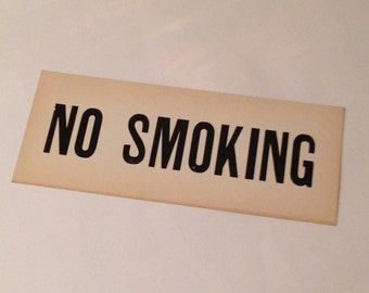 Vintage No Smoking Sign printed on aged heavy paper card stock