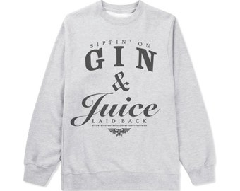 Snoop Dogg Gin and Juice Sweatshirt Shirt Tupac Dr. Dre Nate Dogg Kendrick Lamar The Game Eazy E Ice Cube Warren G